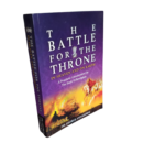 The Battle for The Throne